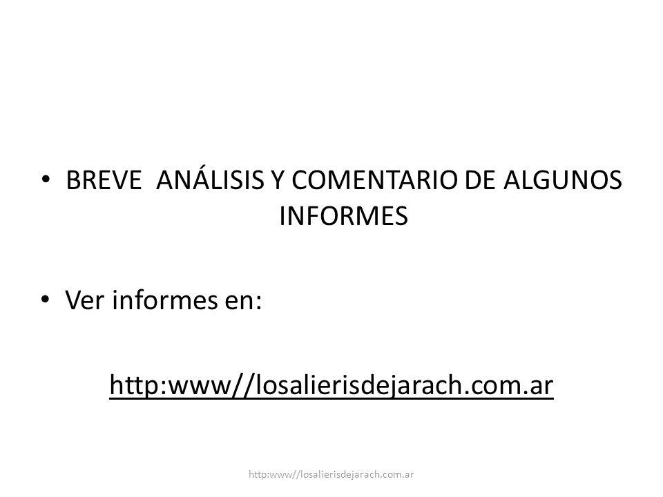 BREVE ANÁLISIS Y COMENTARIO DE ALGUNOS INFORMES