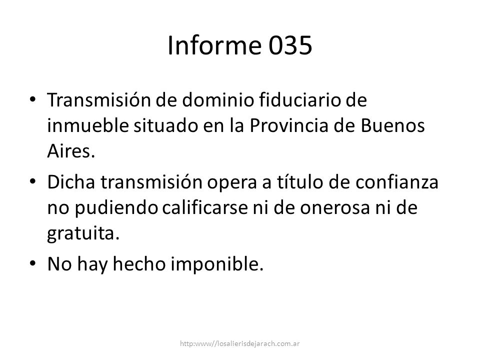 Informe 035 Transmisión de dominio fiduciario de inmueble situado en la Provincia de Buenos Aires.