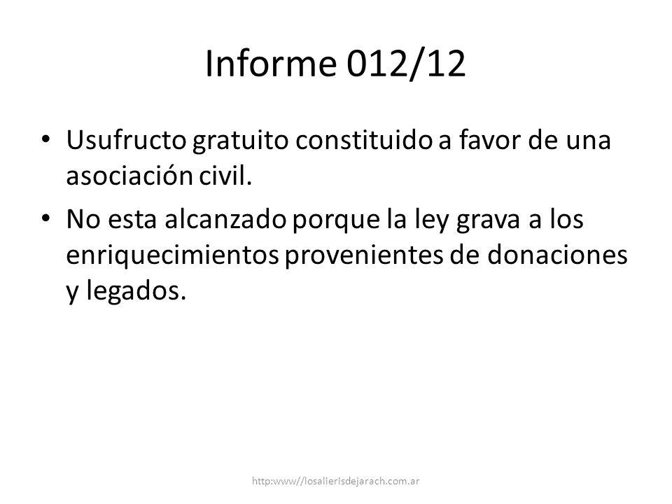 Informe 012/12 Usufructo gratuito constituido a favor de una asociación civil.