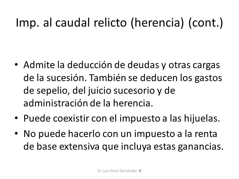 Imp. al caudal relicto (herencia) (cont.)