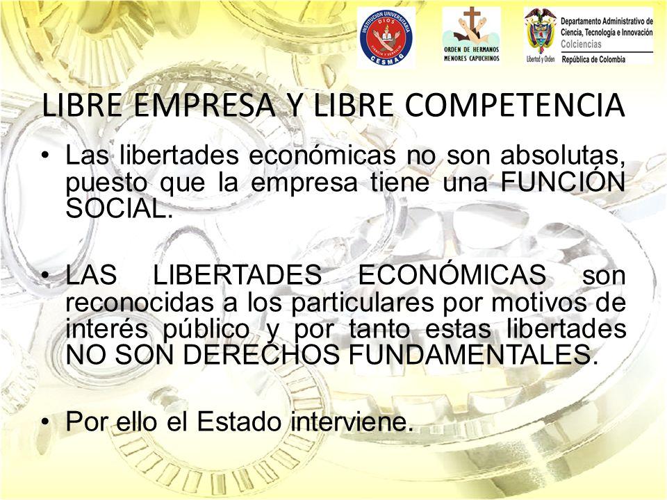 LIBRE EMPRESA Y LIBRE COMPETENCIA