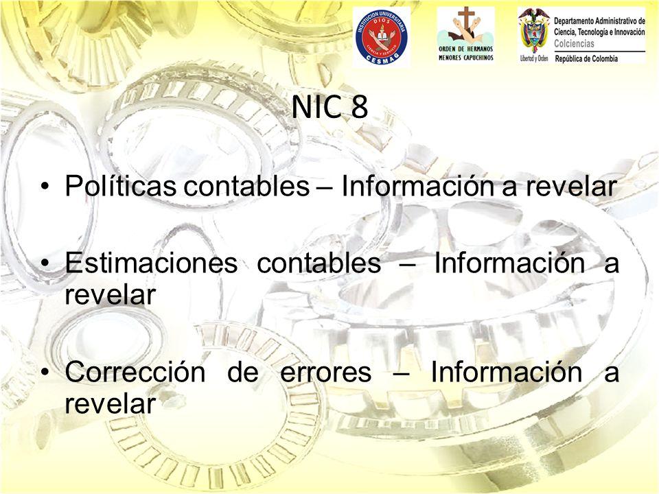 NIC 8 Políticas contables – Información a revelar