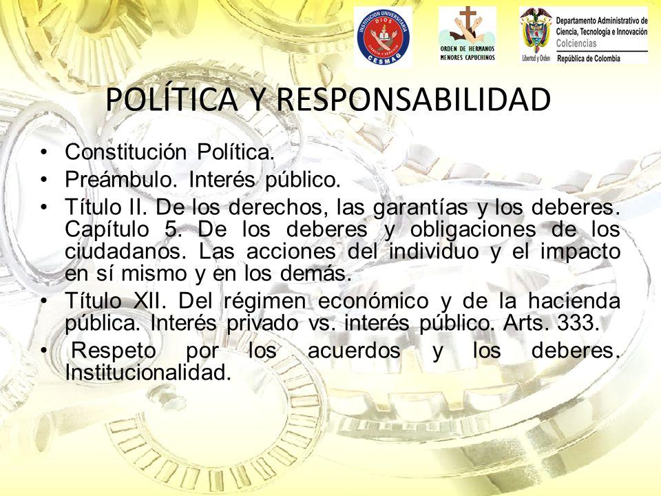 POLÍTICA Y RESPONSABILIDAD