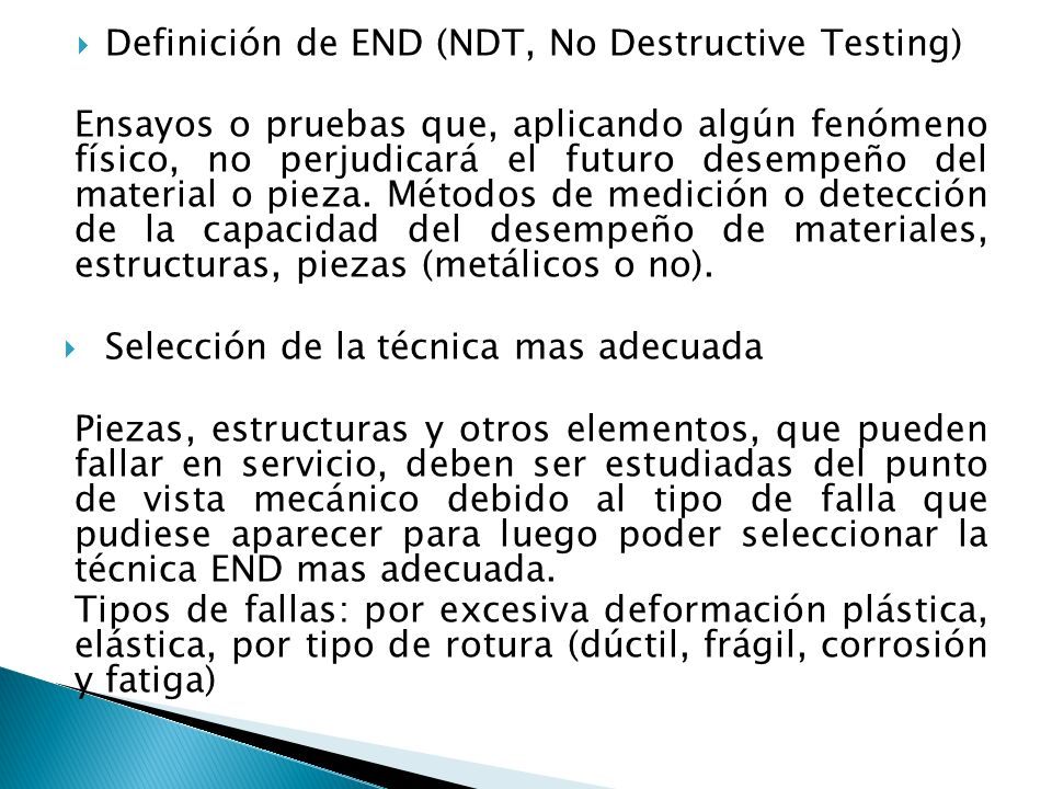 Definición de END (NDT, No Destructive Testing)