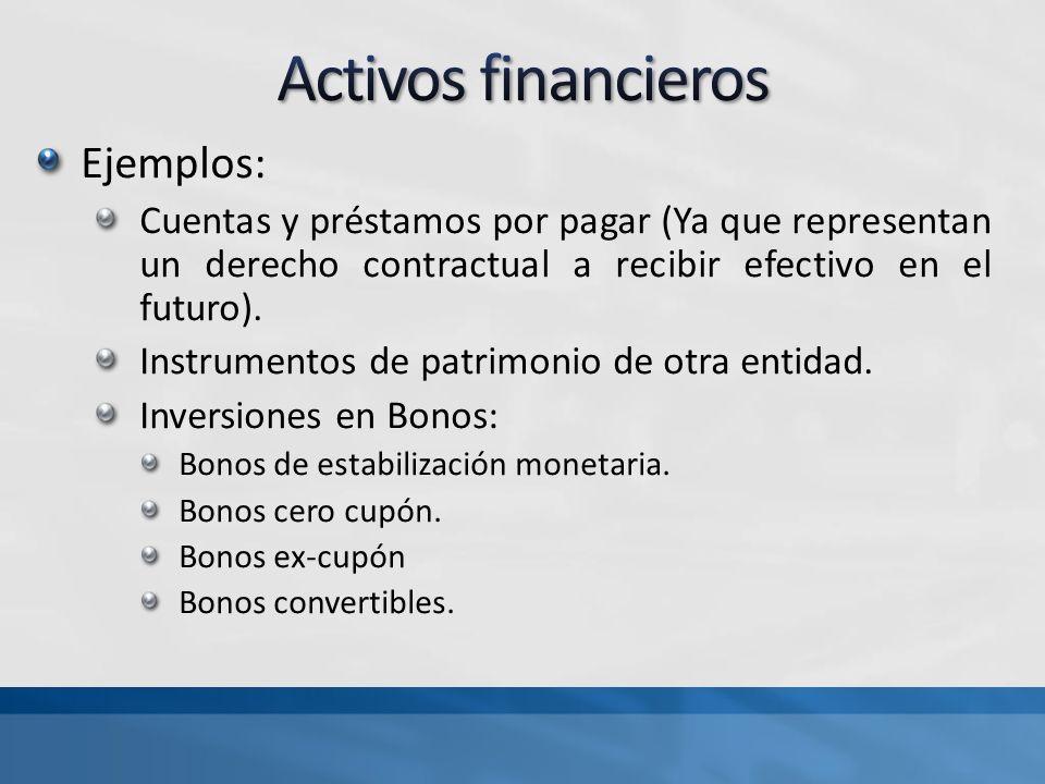 Activos financieros Ejemplos: