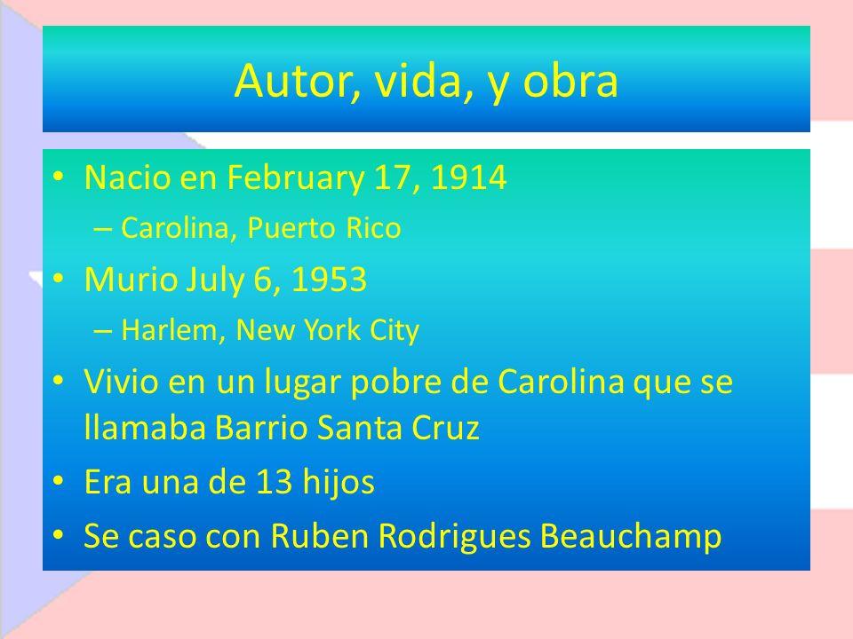 Autor, vida, y obra Nacio en February 17, 1914 Murio July 6, 1953
