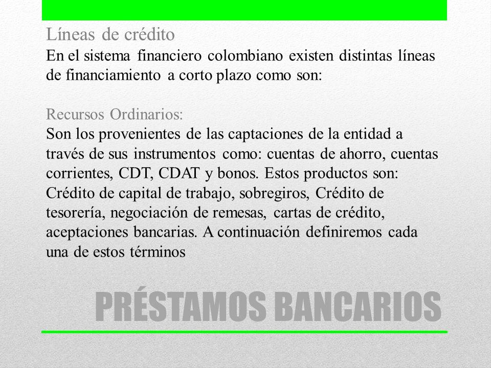 PRÉSTAMOS BANCARIOS Líneas de crédito