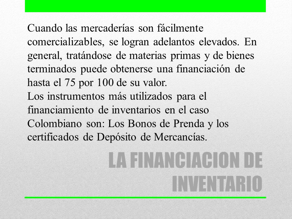 LA FINANCIACION DE INVENTARIO