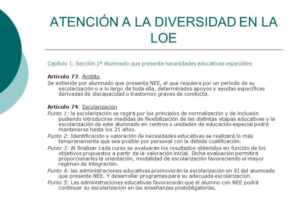 ATENCIÓN A LA DIVERSIDAD EN LA LOE