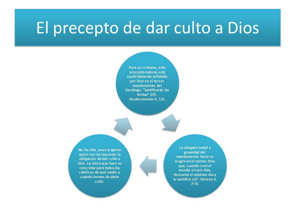 El precepto de dar culto a Dios