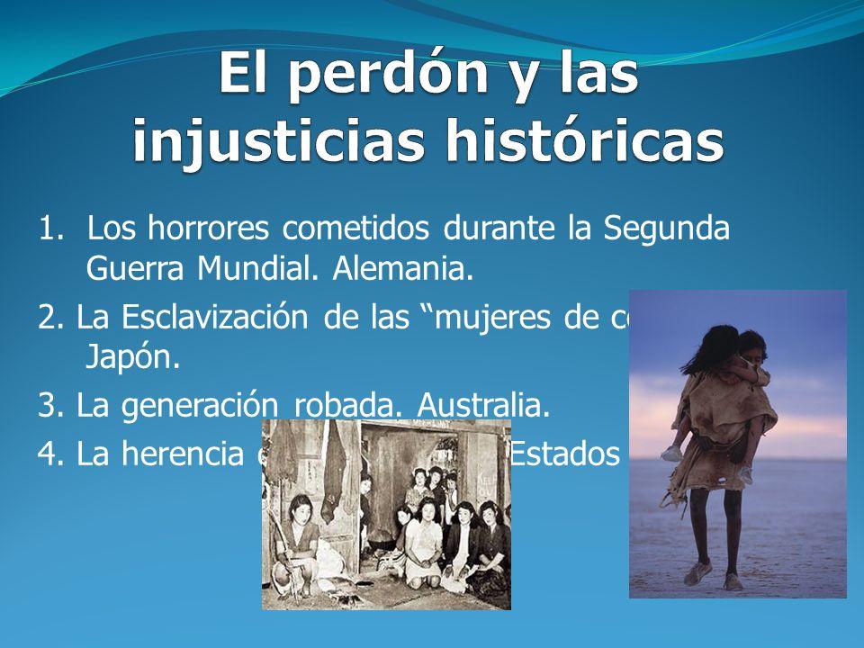 El perdón y las injusticias históricas