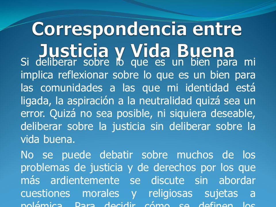 Correspondencia entre Justicia y Vida Buena