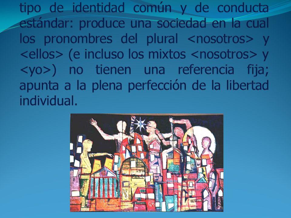 El proyecto postmoderno mina cualquier tipo de identidad común y de conducta estándar: produce una sociedad en la cual los pronombres del plural <nosotros> y <ellos> (e incluso los mixtos <nosotros> y <yo>) no tienen una referencia fija; apunta a la plena perfección de la libertad individual.