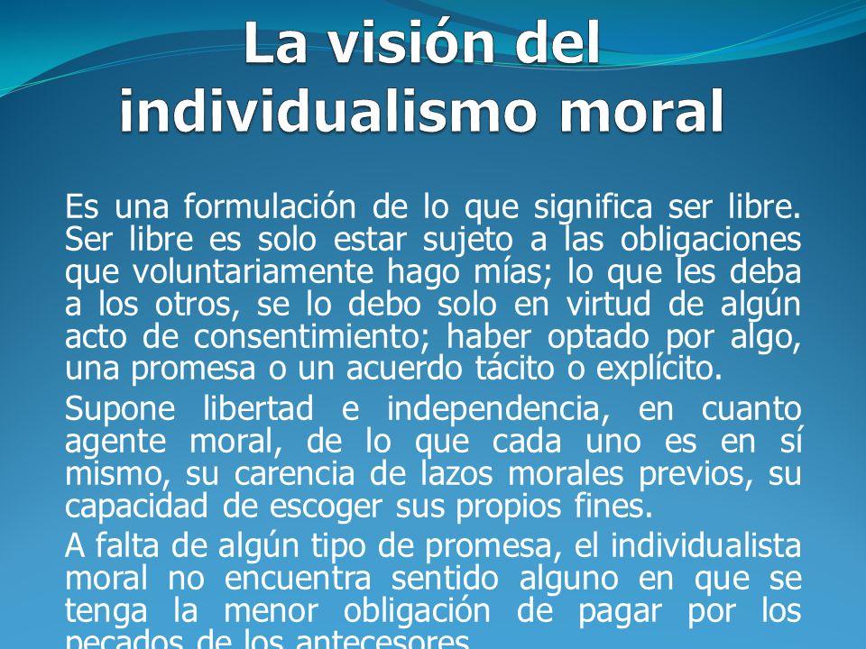 La visión del individualismo moral