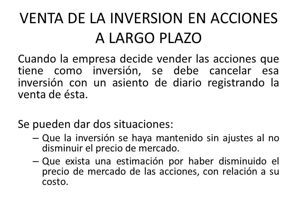 VENTA DE LA INVERSION EN ACCIONES A LARGO PLAZO