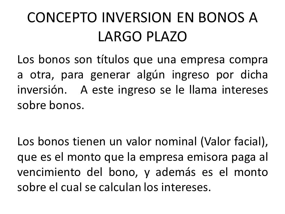 CONCEPTO INVERSION EN BONOS A LARGO PLAZO