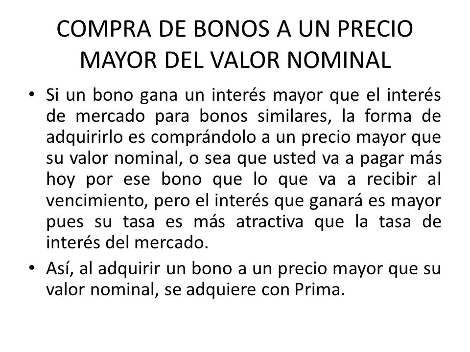 COMPRA DE BONOS A UN PRECIO MAYOR DEL VALOR NOMINAL