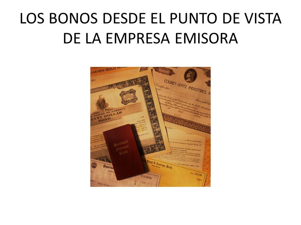 LOS BONOS DESDE EL PUNTO DE VISTA DE LA EMPRESA EMISORA