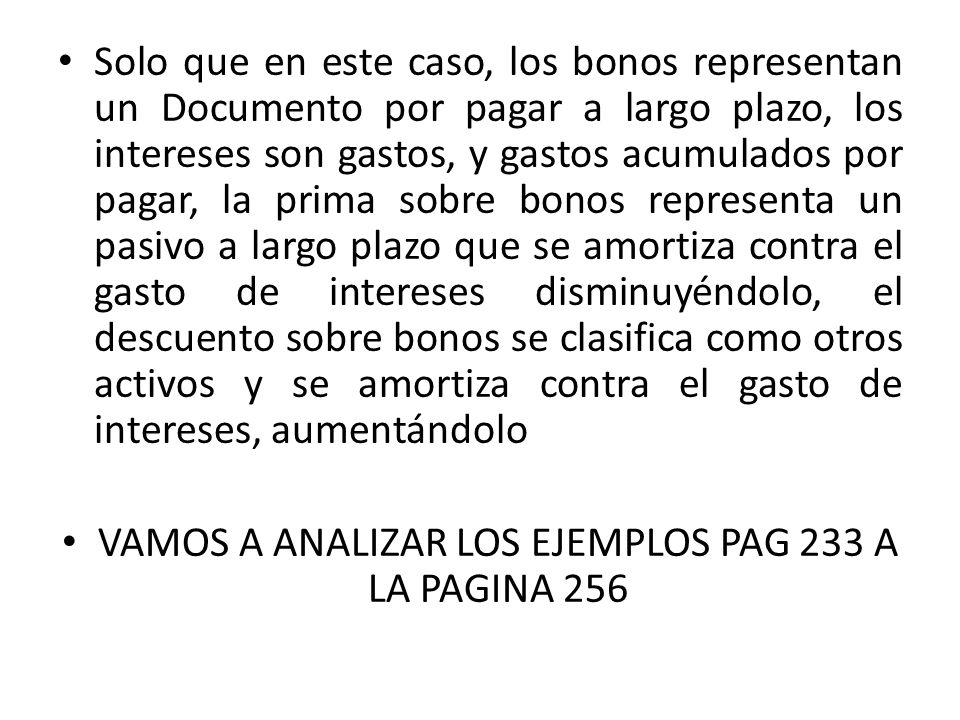 VAMOS A ANALIZAR LOS EJEMPLOS PAG 233 A LA PAGINA 256