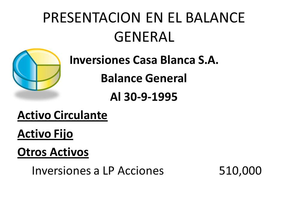 PRESENTACION EN EL BALANCE GENERAL
