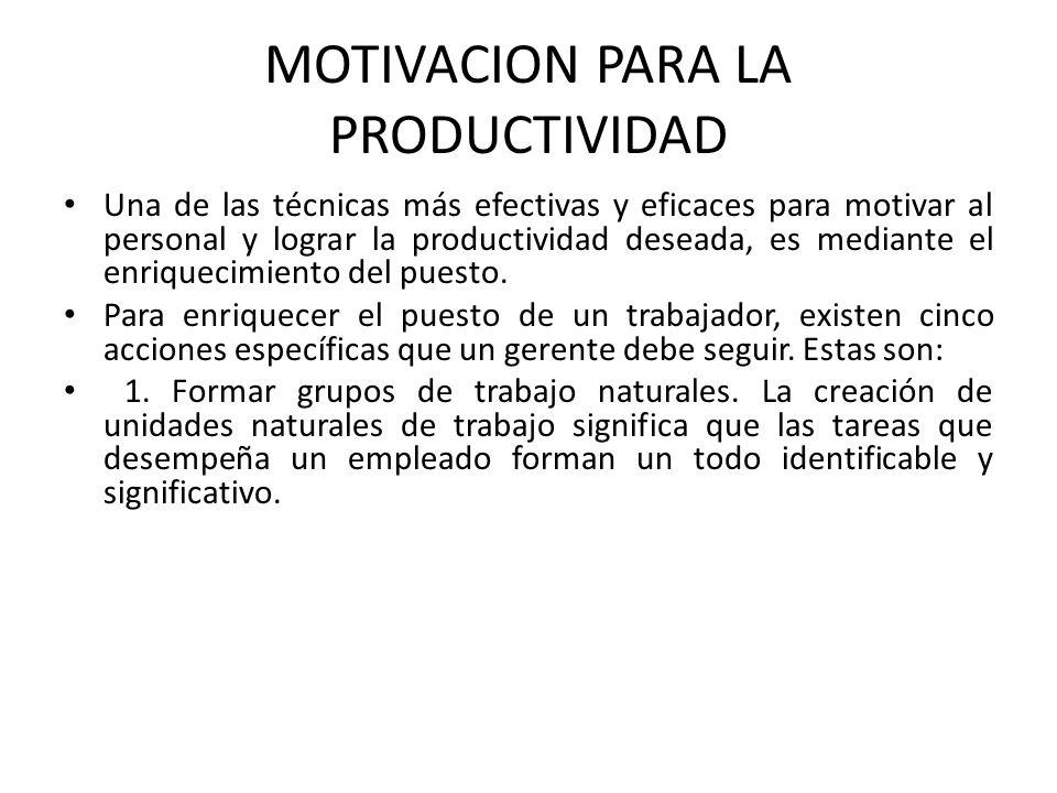 MOTIVACION PARA LA PRODUCTIVIDAD