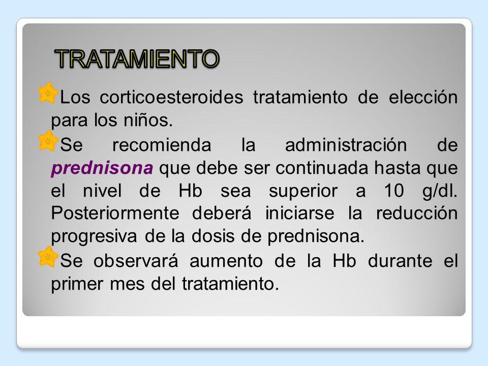 TRATAMIENTO Los corticoesteroides tratamiento de elección para los niños.