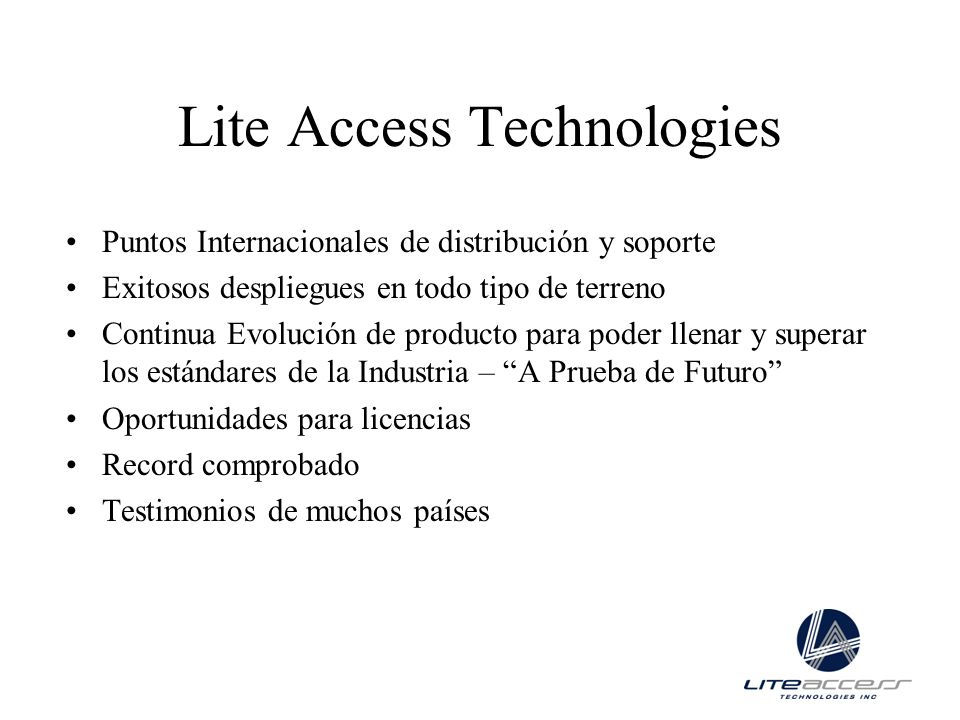 Lite Access Technologies