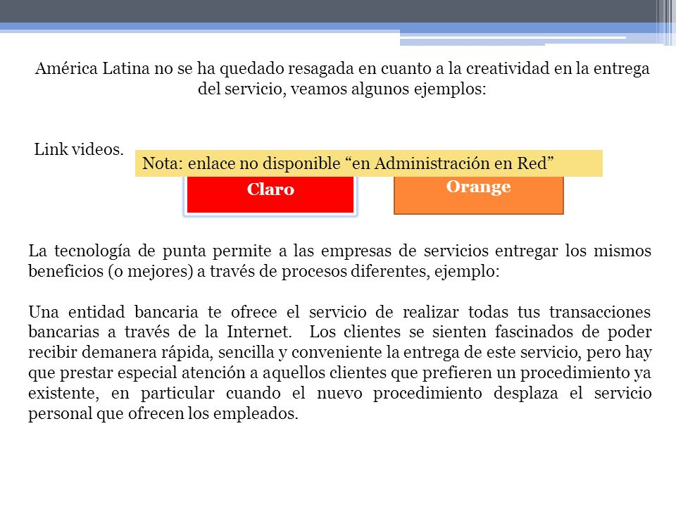Nota: enlace no disponible en Administración en Red Orange Claro