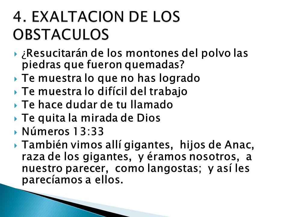 4. EXALTACION DE LOS OBSTACULOS