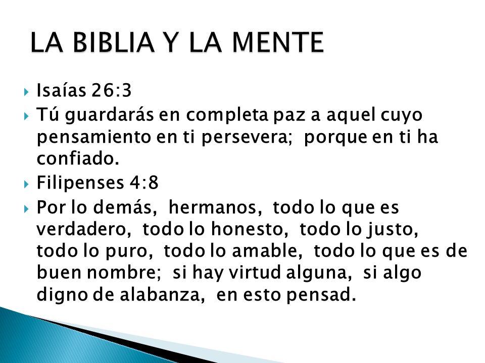 LA BIBLIA Y LA MENTE Isaías 26:3