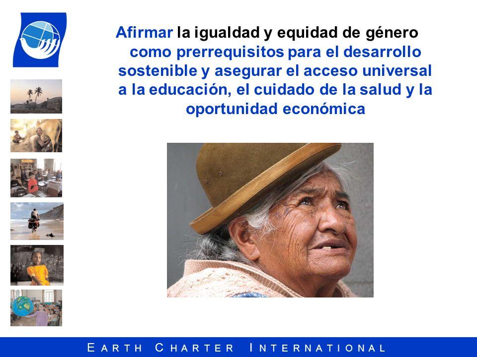 Afirmar la igualdad y equidad de género como prerrequisitos para el desarrollo sostenible y asegurar el acceso universal a la educación, el cuidado de la salud y la oportunidad económica