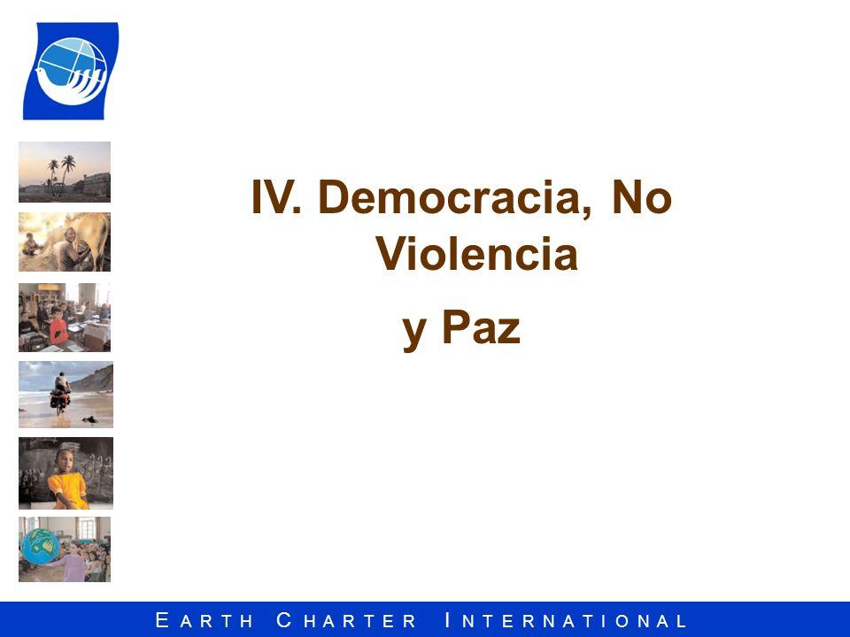 IV. Democracia, No Violencia