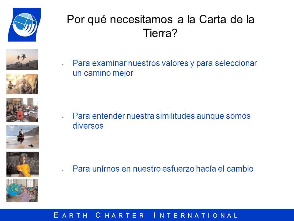 Por qué necesitamos a la Carta de la Tierra