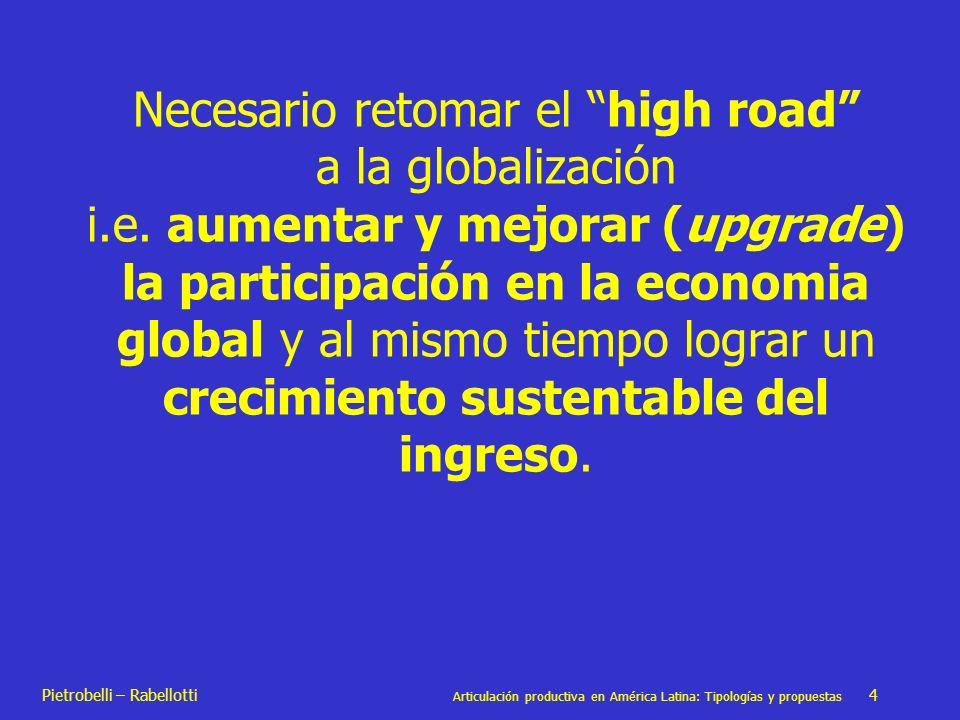 Necesario retomar el high road a la globalización i. e