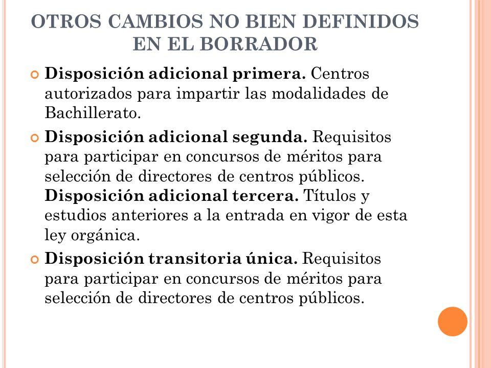 OTROS CAMBIOS NO BIEN DEFINIDOS EN EL BORRADOR