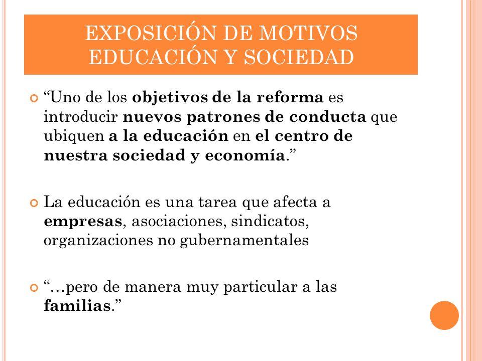 EXPOSICIÓN DE MOTIVOS EDUCACIÓN Y SOCIEDAD