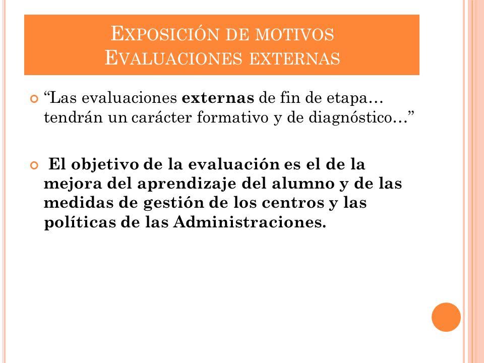Exposición de motivos Evaluaciones externas