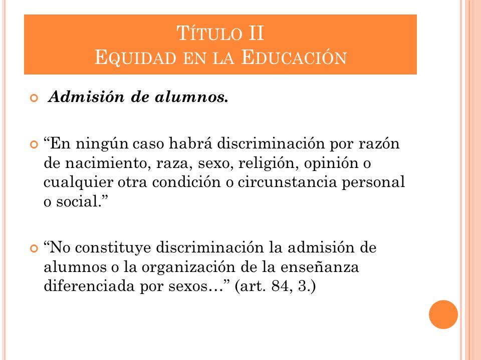 Título II Equidad en la Educación