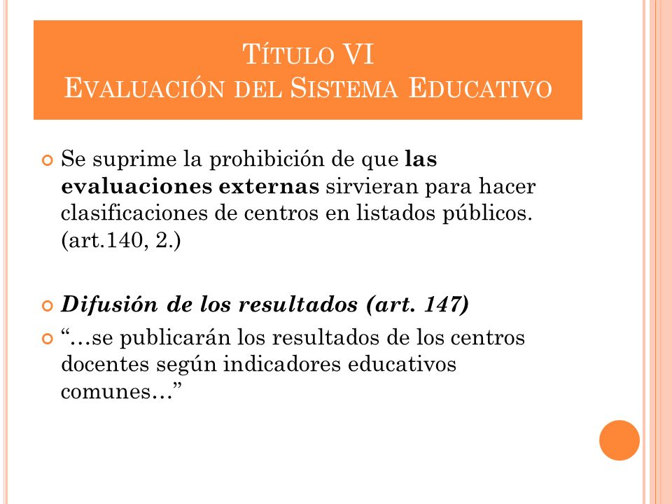 Título VI Evaluación del Sistema Educativo
