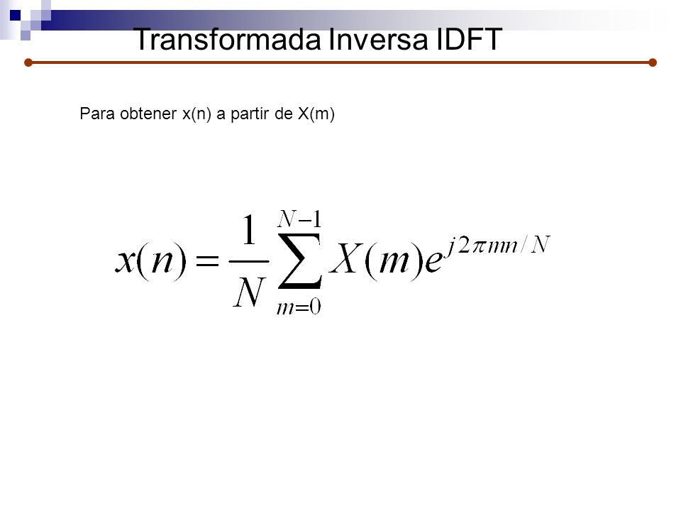Transformada Inversa IDFT