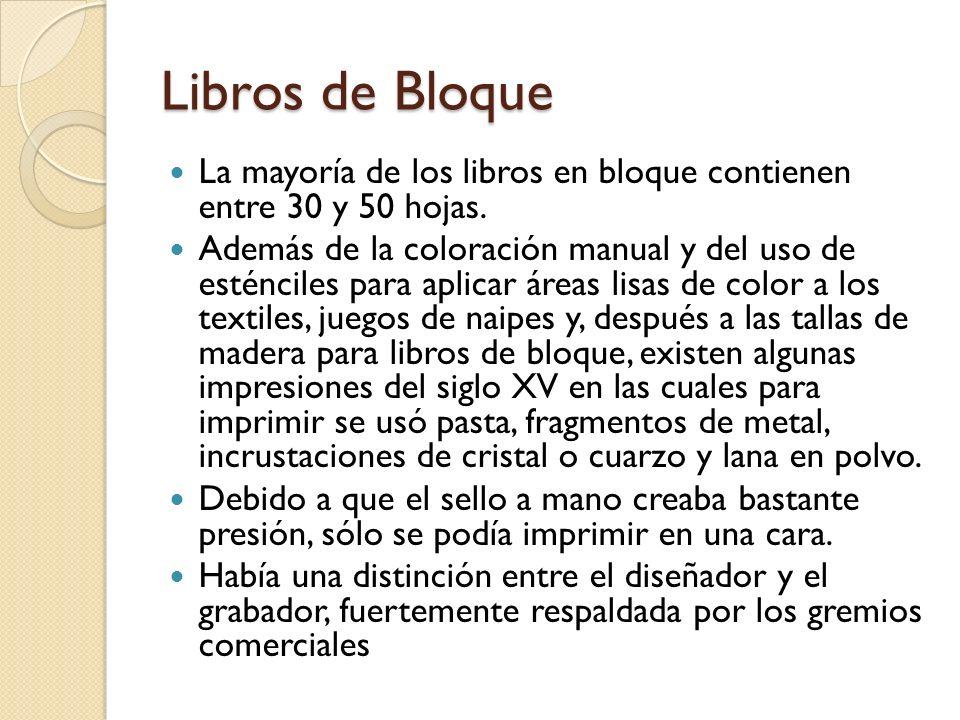 Libros de Bloque La mayoría de los libros en bloque contienen entre 30 y 50 hojas.