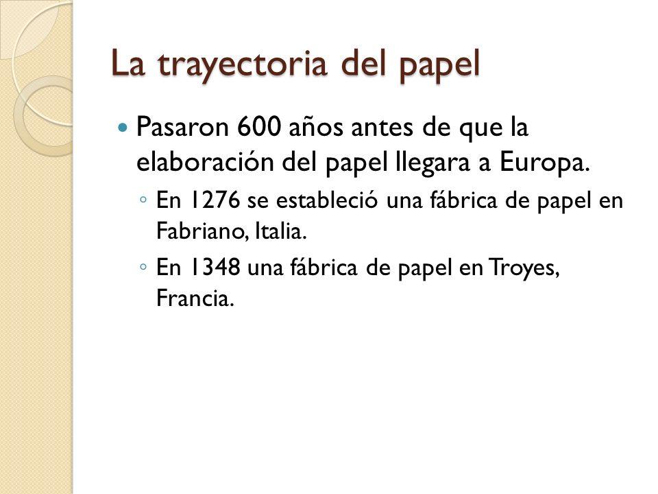 La trayectoria del papel