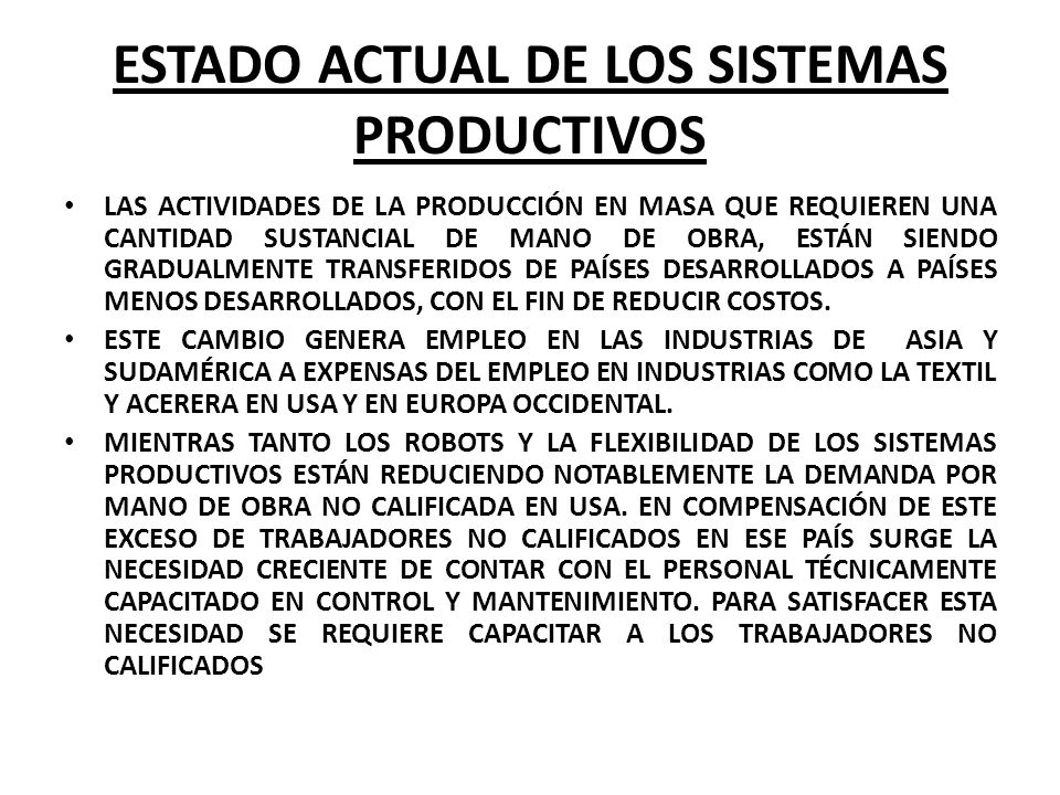 ESTADO ACTUAL DE LOS SISTEMAS PRODUCTIVOS