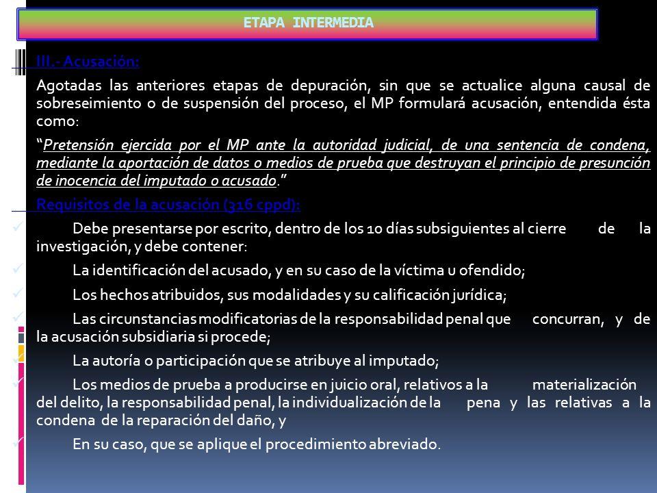 ETAPA INTERMEDIA III.- Acusación:
