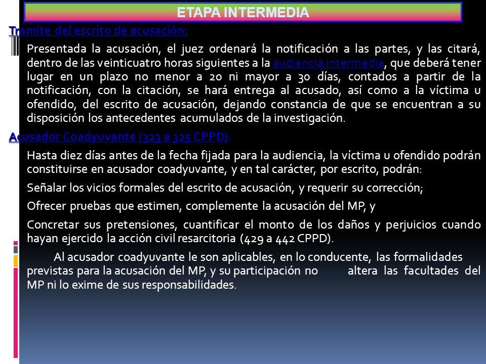ETAPA INTERMEDIA Tramite del escrito de acusación: