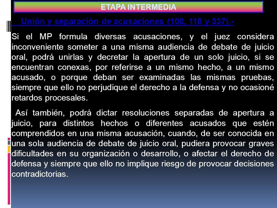 Unión y separación de acusaciones (108, 110 y 337).-