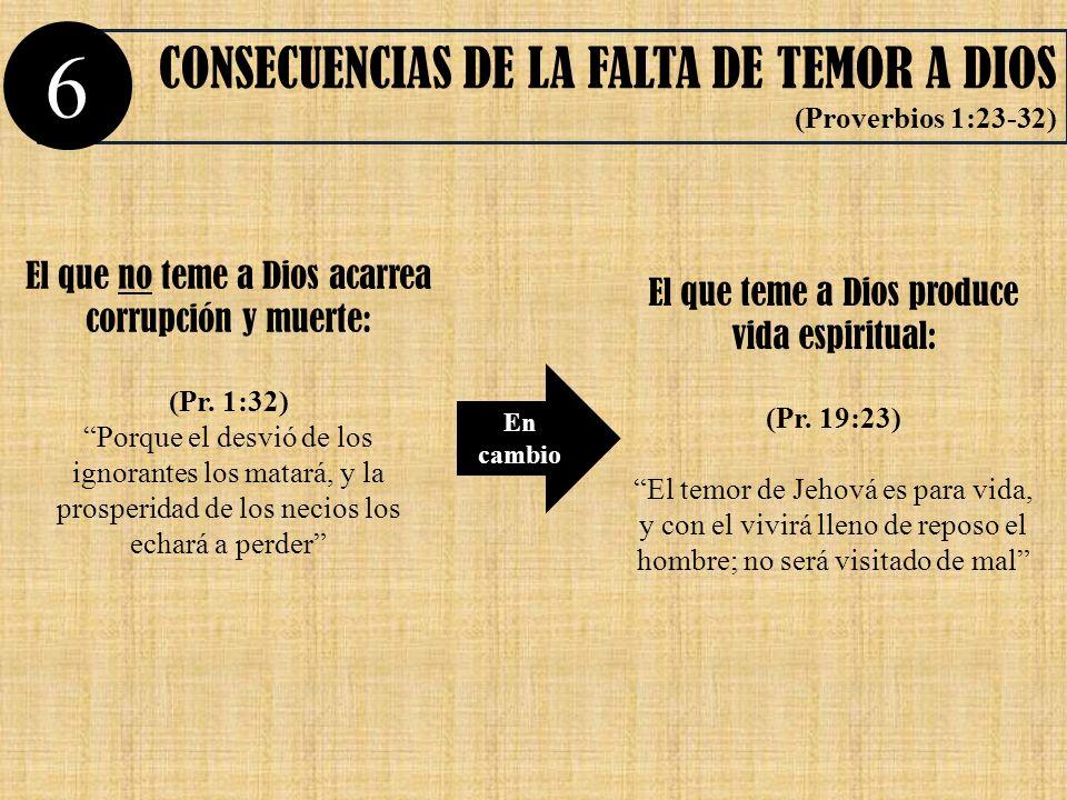 6 CONSECUENCIAS DE LA FALTA DE TEMOR A DIOS