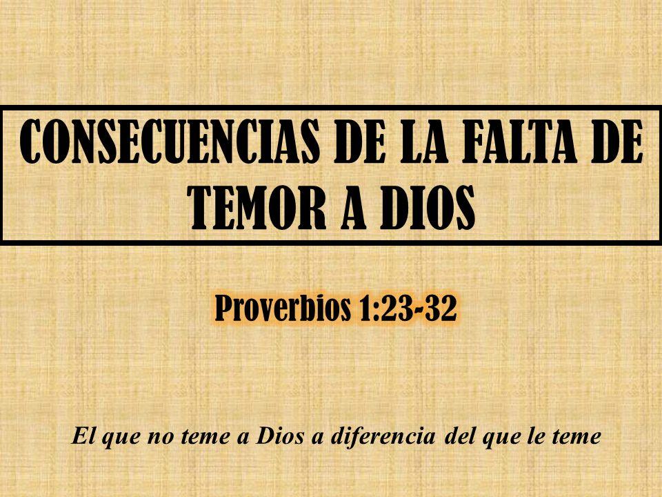CONSECUENCIAS DE LA FALTA DE TEMOR A DIOS