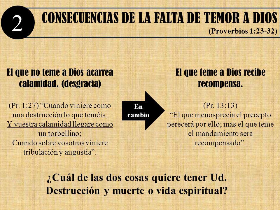 2 CONSECUENCIAS DE LA FALTA DE TEMOR A DIOS
