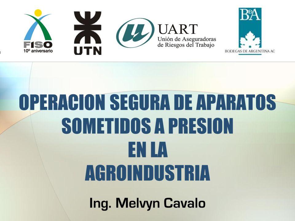 OPERACION SEGURA DE APARATOS SOMETIDOS A PRESION EN LA AGROINDUSTRIA